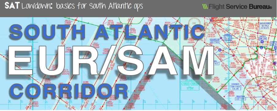 New Lowdown: South Atlantic – EUR/SAM Corridor
