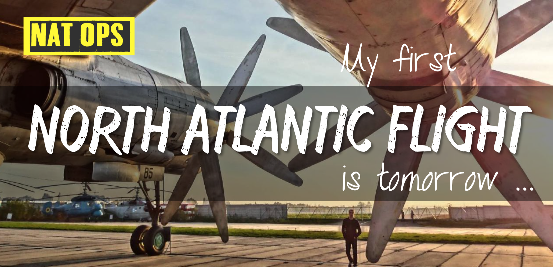 My first North Atlantic Flight is tomorrow – NAT Ops Guide (Updated 2018)