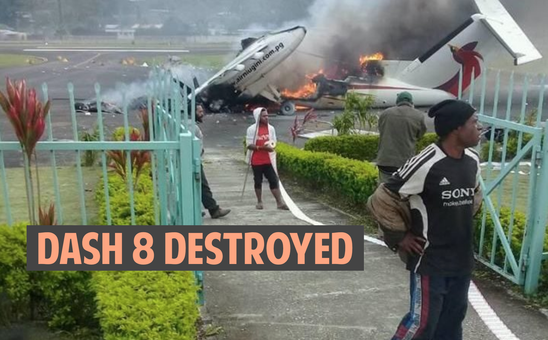 Dash 8 set on fire in Papua New Guinea, airport closed indefinitely