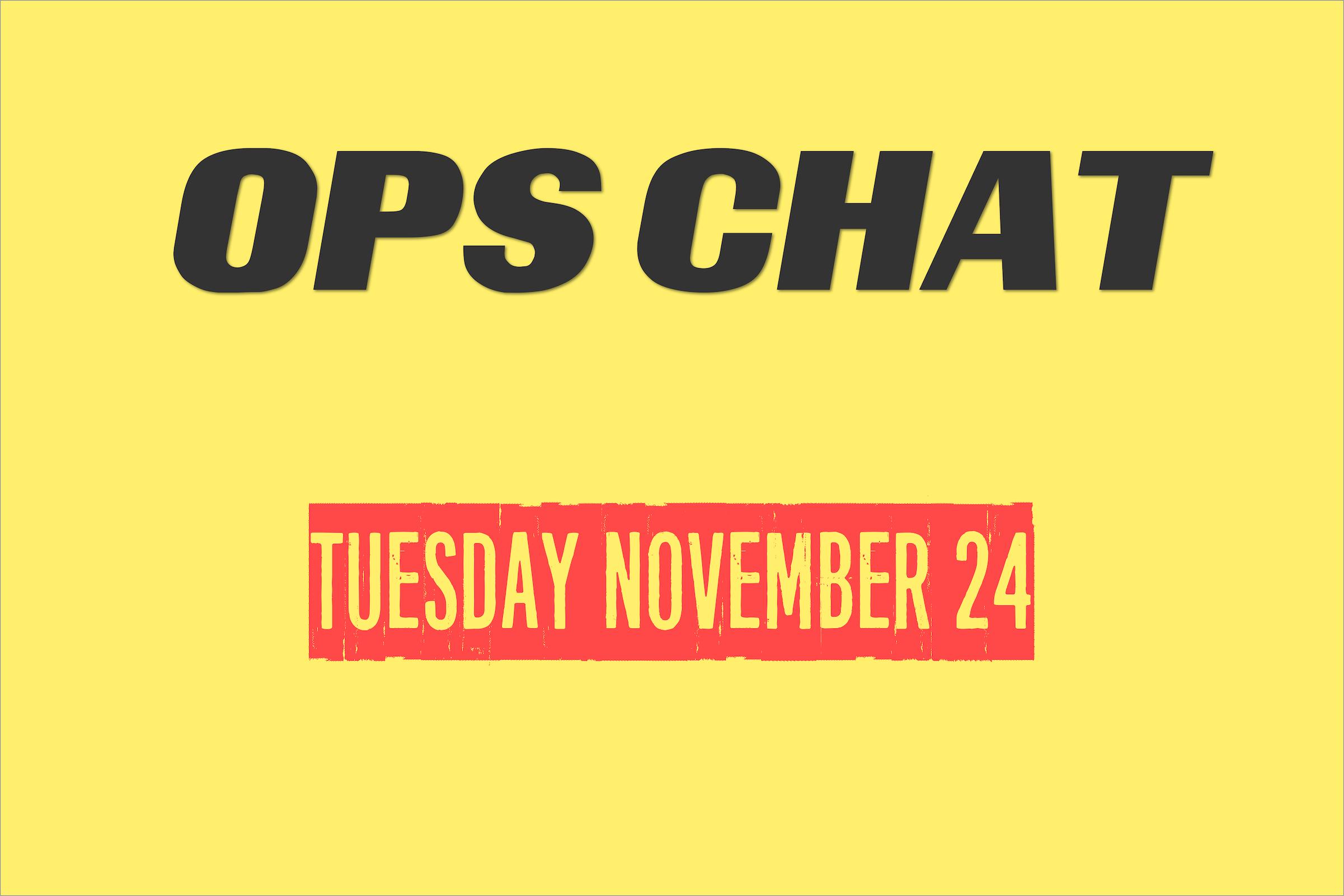 November Ops Chat